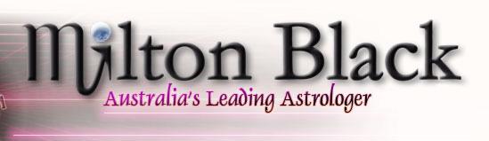 Milton Black ~ Australia's Leading Astrologer and Psychic